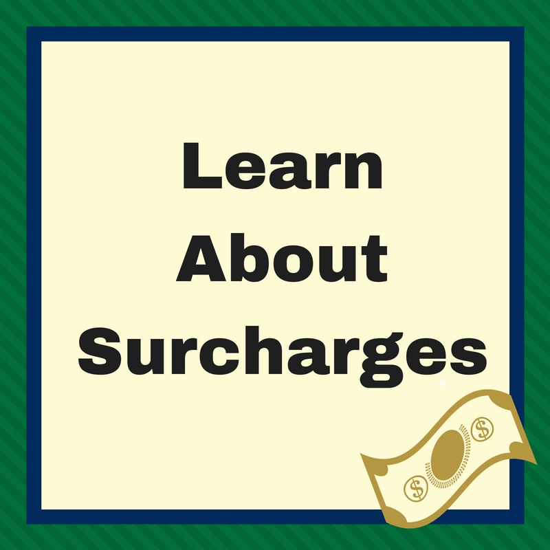 Learn About Surcharges